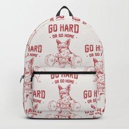 Go Hard or Go Home Chihuahua Backpack