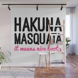 Hakuna Masquata Funny Gym Quote Wall Mural