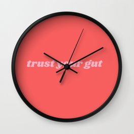 trust your gut Wall Clock