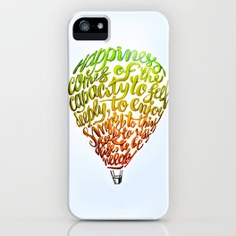 Happiness comes of... iPhone Case