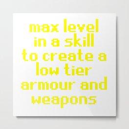 max level skill low tier Metal Print