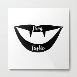 Fang-Tastic Metal Print