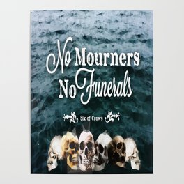 No Mourners - White Poster