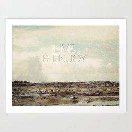 Live and Enjoy Art Print