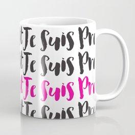 Je Suis Prest  Coffee Mug