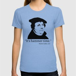 It's Hammer Time T-shirt