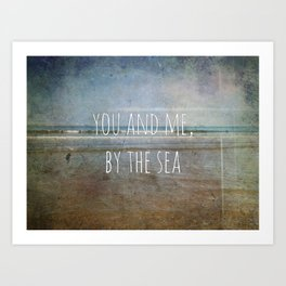 You and me, by the sea Art Print