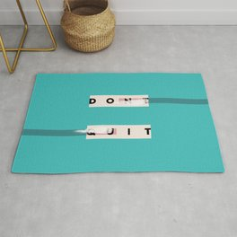 Don't Quit Do it Rug
