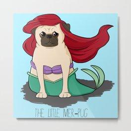The Little Mer-Pug Metal Print