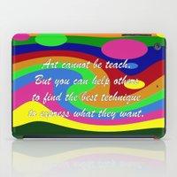 teacher iPad Cases featuring art teacher by Maria Julia Bastias