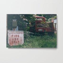 Fire Use Only Metal Print