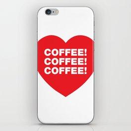 COFFEE! iPhone Skin