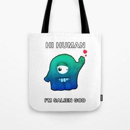 Wanna Be GOD, Funny Alien Dude Tote Bag