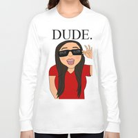 the dude Long Sleeve T-shirts featuring DUDE. by Citizen Pulp