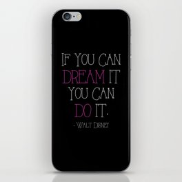 If You Can Dream It - pink iPhone Skin