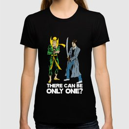 There can be only one... T-shirt