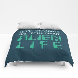 Let's Stargaze And Talk About Aliens Comforters