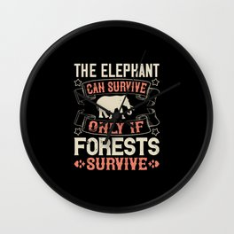 Elephant Quote - 37 Wall Clock