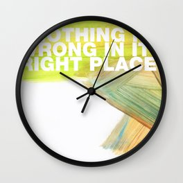 SUNDAYS ARE FOR SOULMATES / Nothing is wrong Wall Clock