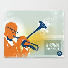 FEARLESS: Is In The Upright Canvas Print