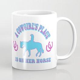 A Cowgirls Place Coffee Mug