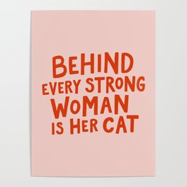 Behind Every Strong Woman Poster