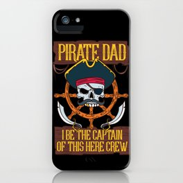 PIRATES: Pirate Dad Freebooter Jolly Skull Family Father's day Gift iPhone Case