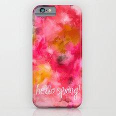 Hello Spring  Slim Case iPhone 6s