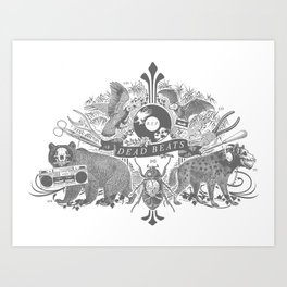 DEAD BEATS Art Print