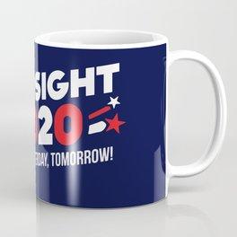 Hindsight 2020 Coffee Mug