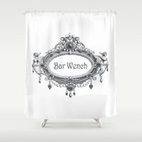 bar Shower Curtains featuring Bar Wench by Andrea Jean Clausen - andreajeanco