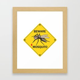 """Vector Sign: """"Beware Mosquito"""". Vector Illustration for Insect Control Label. Angry Mosquito on Ye Framed Art Print"""