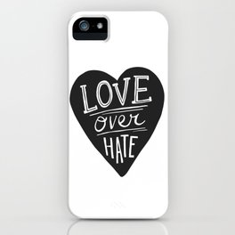 Love over Hate iPhone Case
