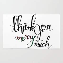 Thank You Merry Much Rug