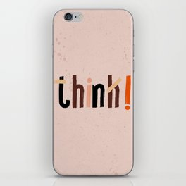 Quote - think! iPhone Skin