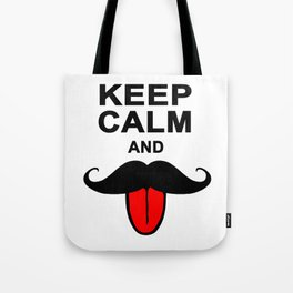 Funny Keep calm and mustache Tote Bag