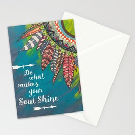Do what makes your soul shine Stationery Cards