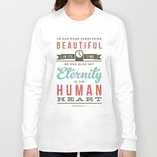 He has made everything beautiful Long Sleeve T-shirt