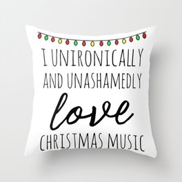 I love christmas music Throw Pillow