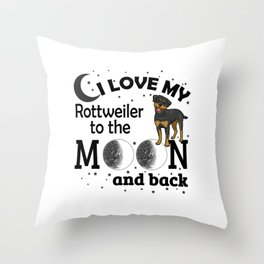 I Love My Rottweiler To The Moon Throw Pillow