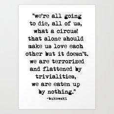 Charles Bukowski Typewriter Quote Circus Art Print