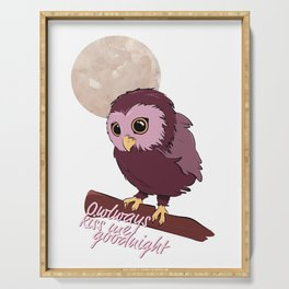 Owlways kiss me goodnight Serving Tray