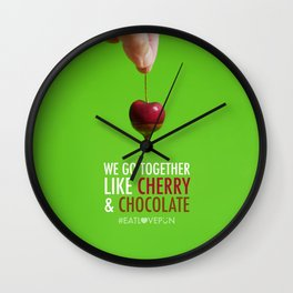 We Go Together Like Cherry & Chocolate Wall Clock
