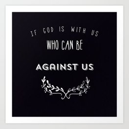 God is with us Art Print