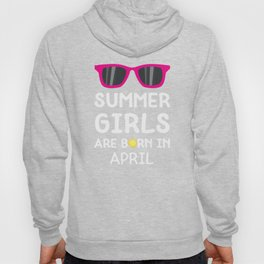 Summer Girls in APRIL T-Shirt for all Ages D9dwa Hoody