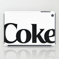 coke iPad Cases featuring Do Coke by Startled Artist