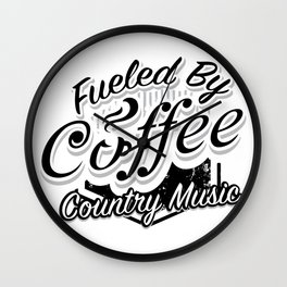 Coffee And Country Music Funny Musicians Gifts Wall Clock