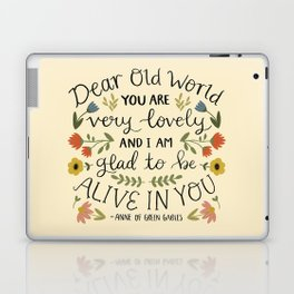 """Anne of Green Gables """"Dear Old World"""" Quote Laptop & iPad Skin"""