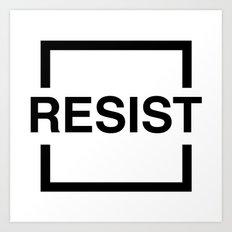 Resist 1 Art Print