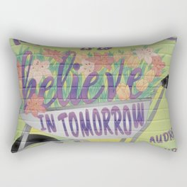 To Plant a Garden is to Believe in Tomorrow Rectangular Pillow